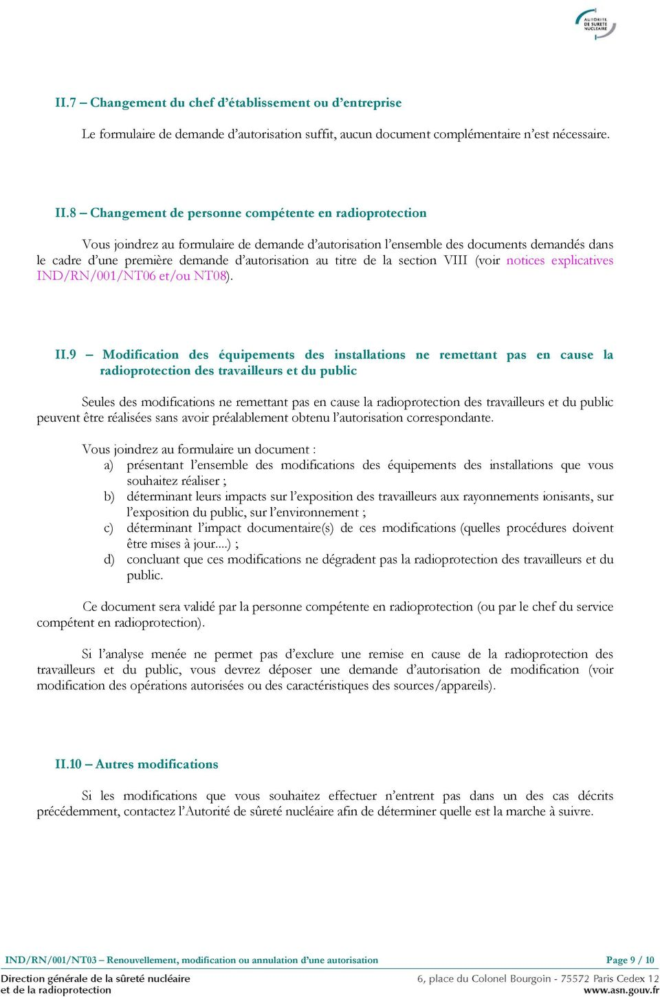 titre de la section VIII (voir notices explicatives IND/RN/001/NT06 et/ou NT08). II.