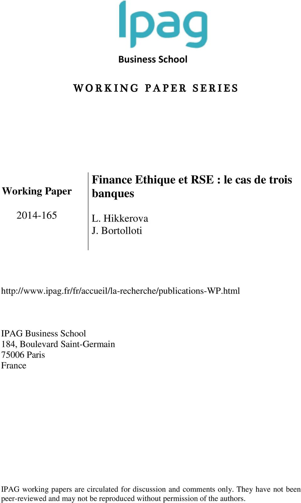 html IPAG Business School 184, Boulevard Saint-Germain 75006 Paris France IPAG working papers are circulated