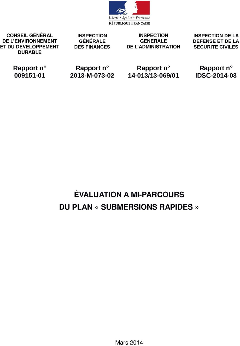 SECURITE CIVILES Rapport n 009151 01 Rapport n 2013 M 073 02 Rapport n 14 013/13
