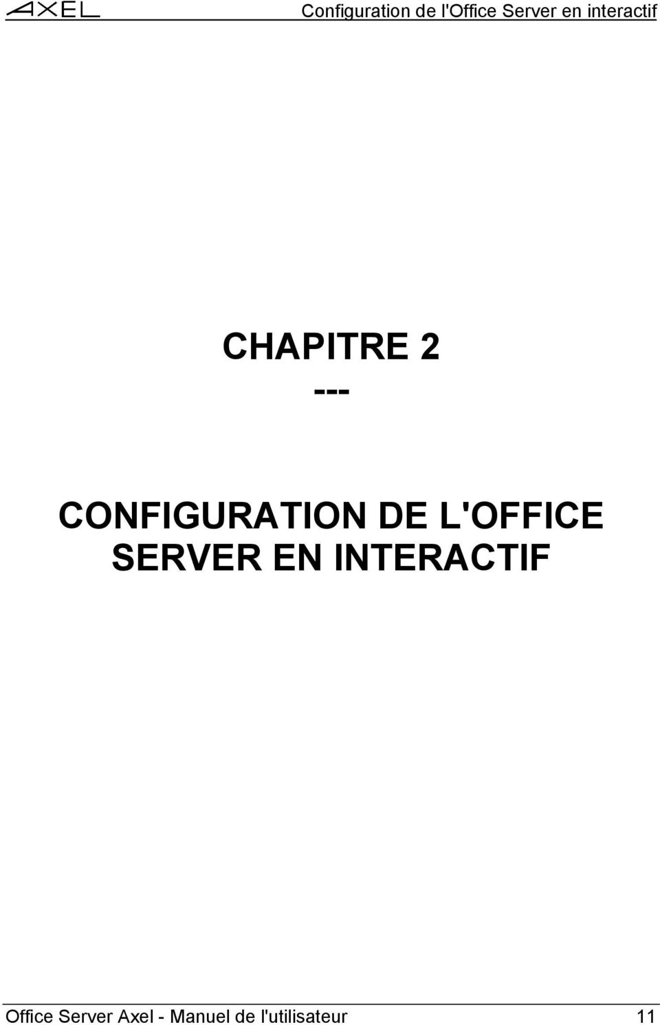 CONFIGURATION DE L'OFFICE SERVER EN