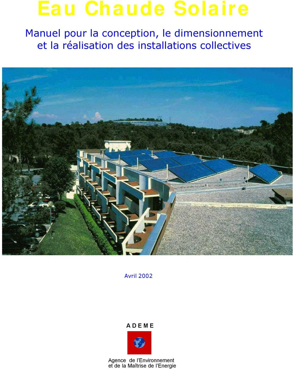 installations collectives Avril 2002 A D E M E