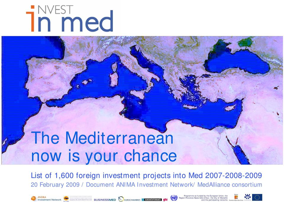 MedAlliance consortium Programme co-funded by the European Union, the Region