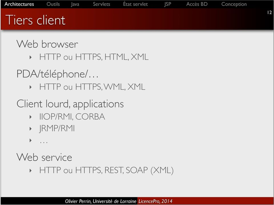XML Client lourd, applications IIOP/RMI, CORBA