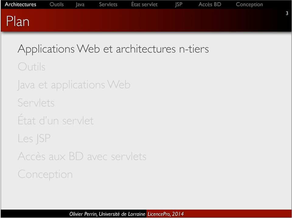 applications Web Servlets État d un