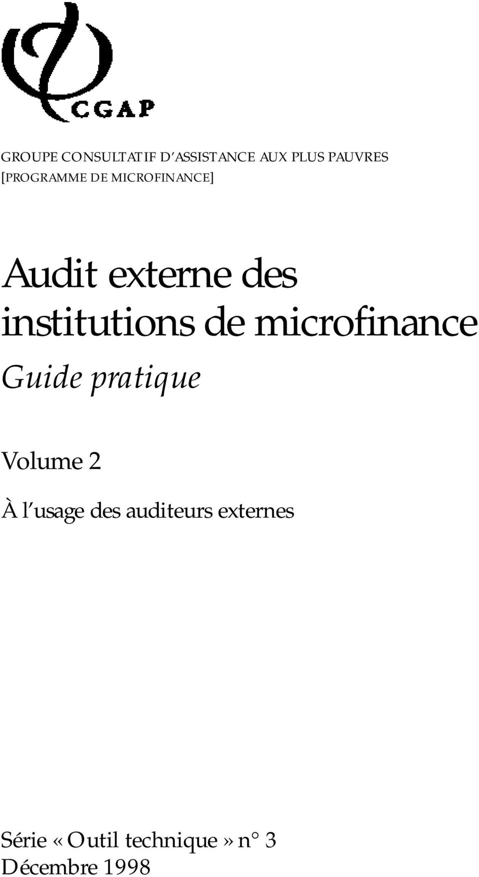 institutions de microfinance Guide pratique Volume 2 À
