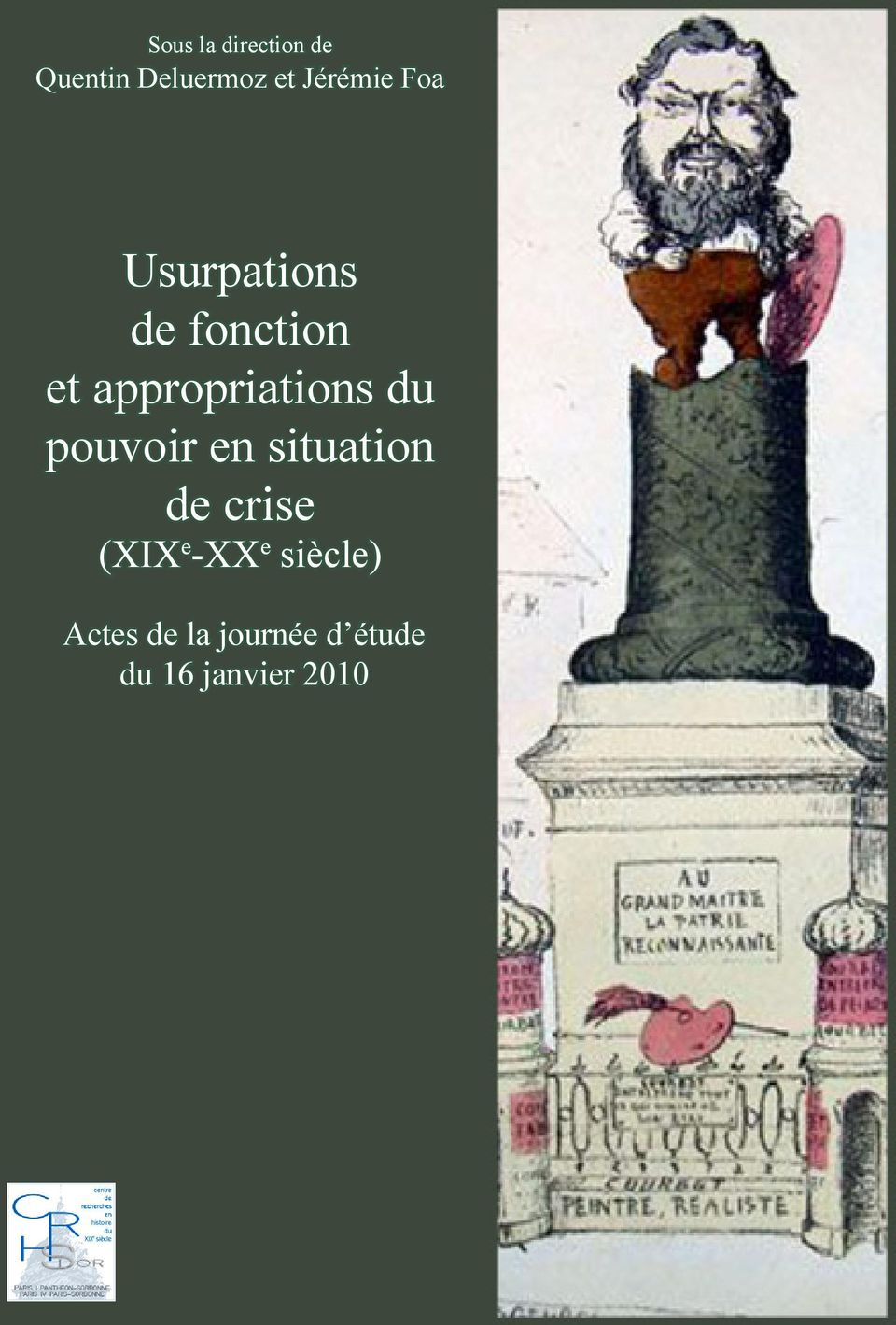 appropriations du pouvoir en situation de crise