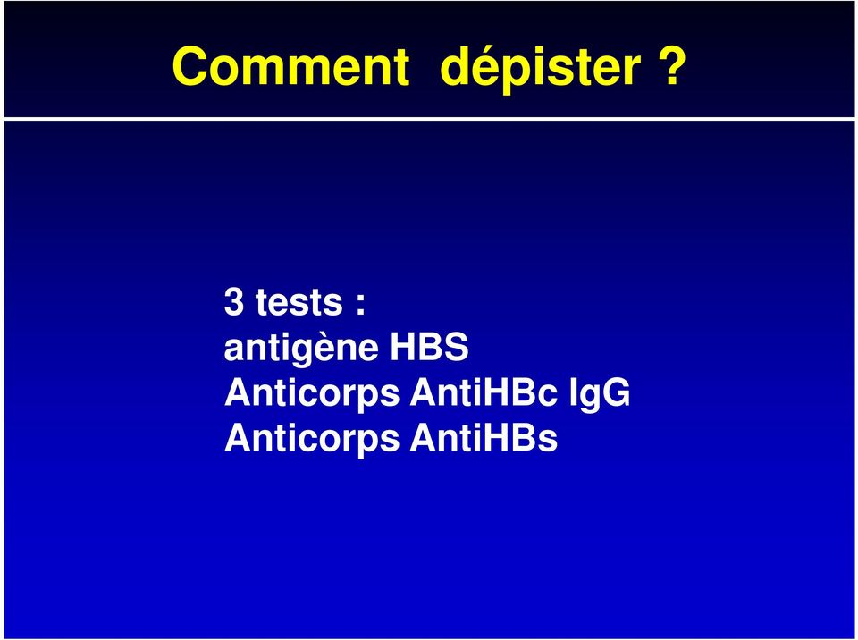 antigène HBS Anticorps