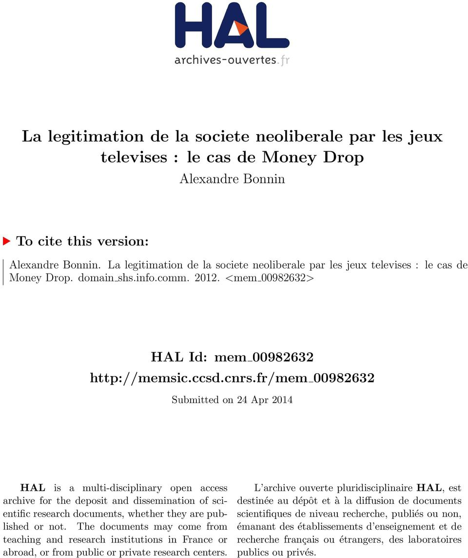 fr/mem 00982632 Submitted on 24 Apr 2014 HAL is a multi-disciplinary open access archive for the deposit and dissemination of scientific research documents, whether they are published or not.