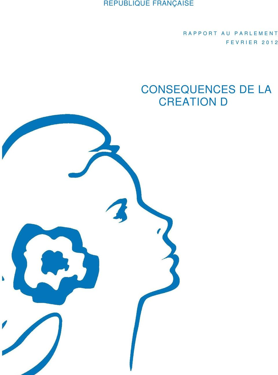 CONSEQUENCES DE LA CREATION D UNE