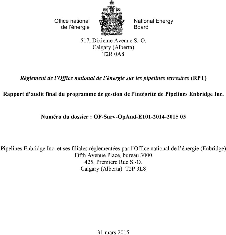 Rapport d audit final du programme de gestion de l intégrité de Pipelines Enbridge Inc.