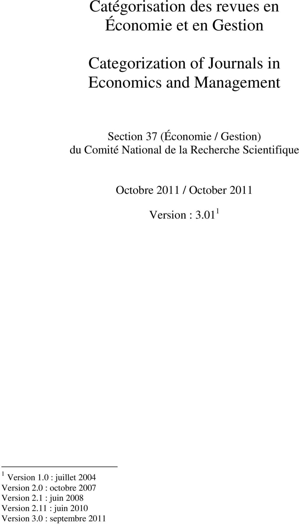 Scientifique Octobre 2011 / October 2011 Version : 3.01 1 1 Version 1.