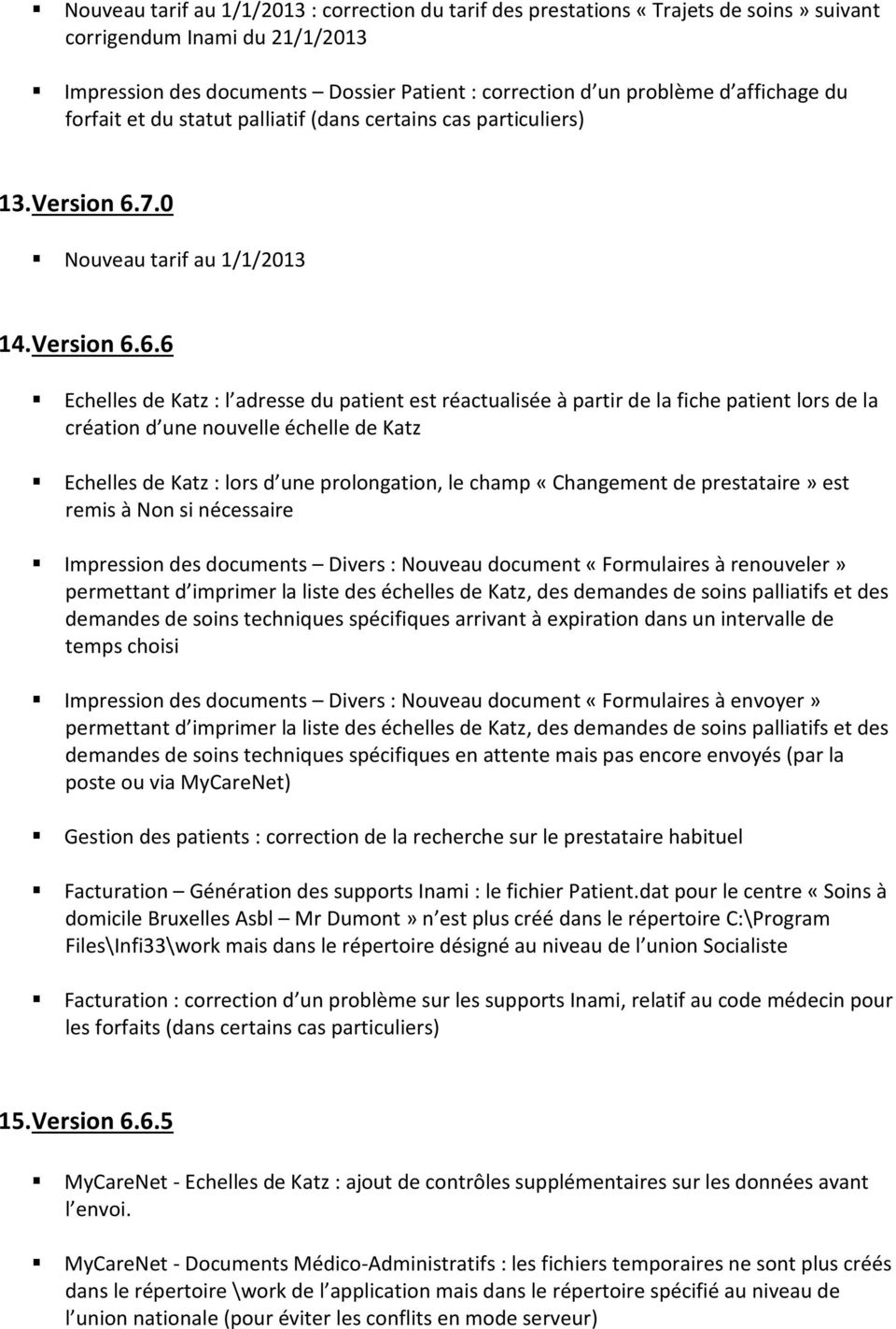 7.0 Nouveau tarif au 1/1/2013 14. Version 6.