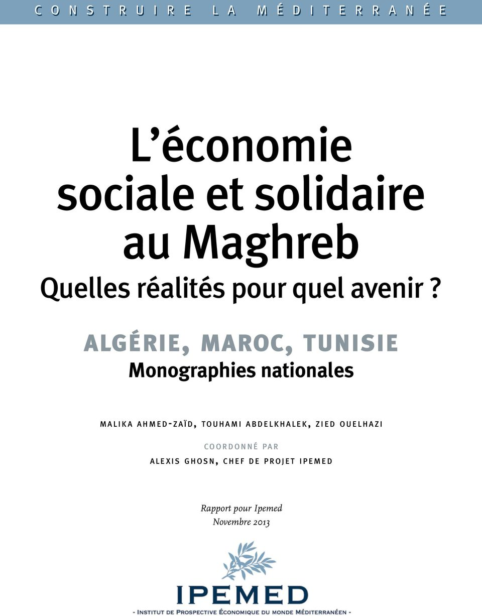 algérie, maroc, tunisie Monographies nationales m a l i k a ahmed-zaïd, to u h a m i