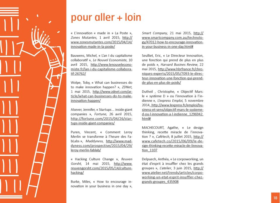 fr/lan-i-du-capitalisme-collaboratif-26762/ Wolpe, Toby, «What can businesses do to make innovation happen?», ZDNet, 1 mai 2015, http://www.zdnet.