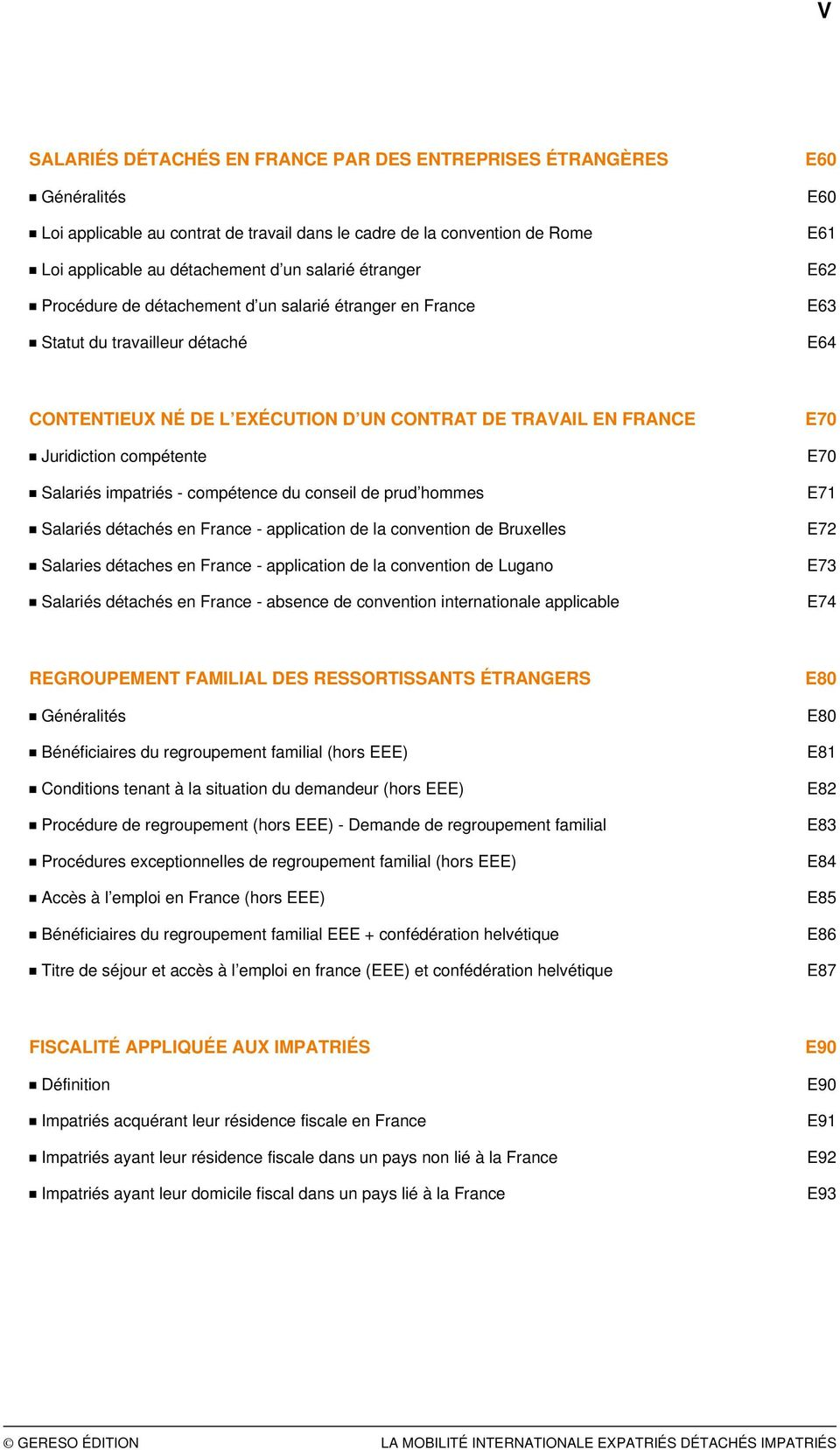 impatriés - compétence du conseil de prud hommes Salariés détachés en France - application de la convention de Bruxelles Salaries détaches en France - application de la convention de Lugano Salariés