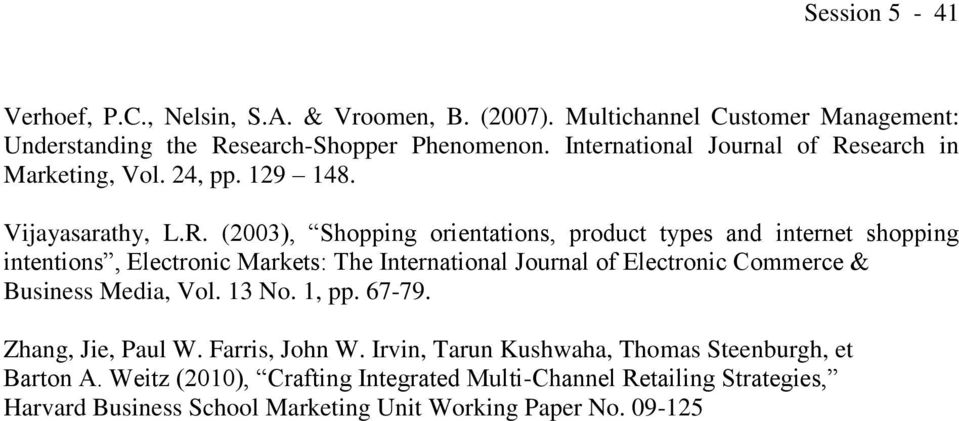 search in Marketing, Vol. 24, pp. 129 148. Vijayasarathy, L.R.