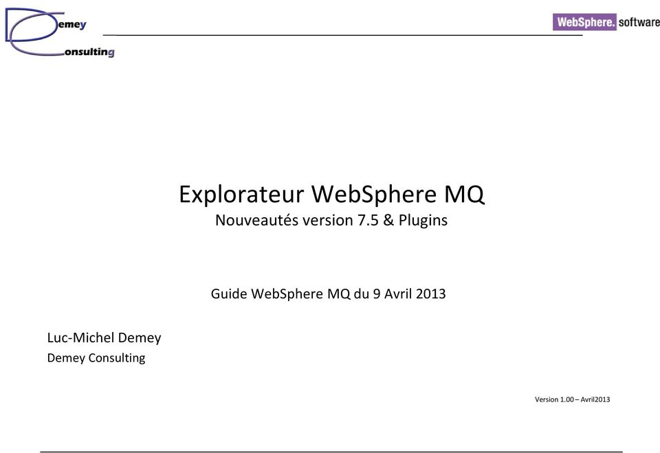 5 & Plugins Guide WebSphere MQ du 9