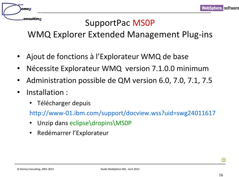 0 minimum Administration possible de QM version 6.0, 7.0, 7.1, 7.