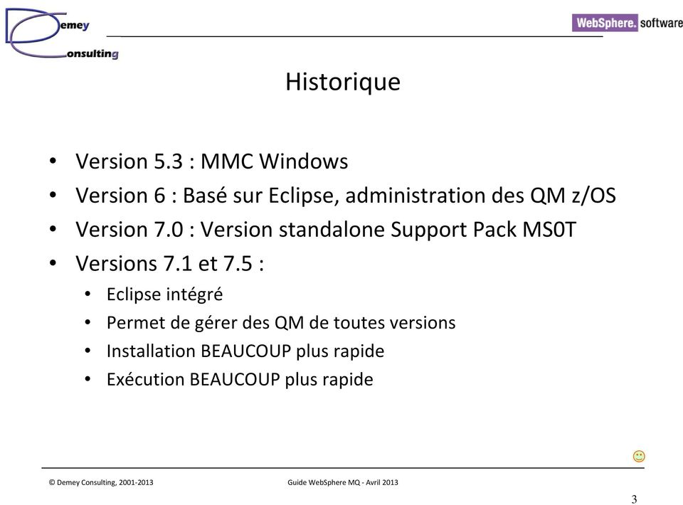 Version 7.0 : Version standalone Support Pack MS0T Versions 7.1 et 7.