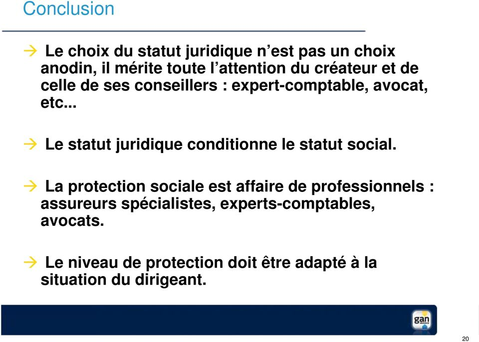 .. Le statut juridique conditionne le statut social.