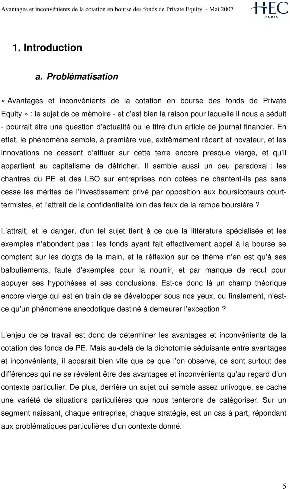 une question d actualité ou le titre d un article de journal financier.