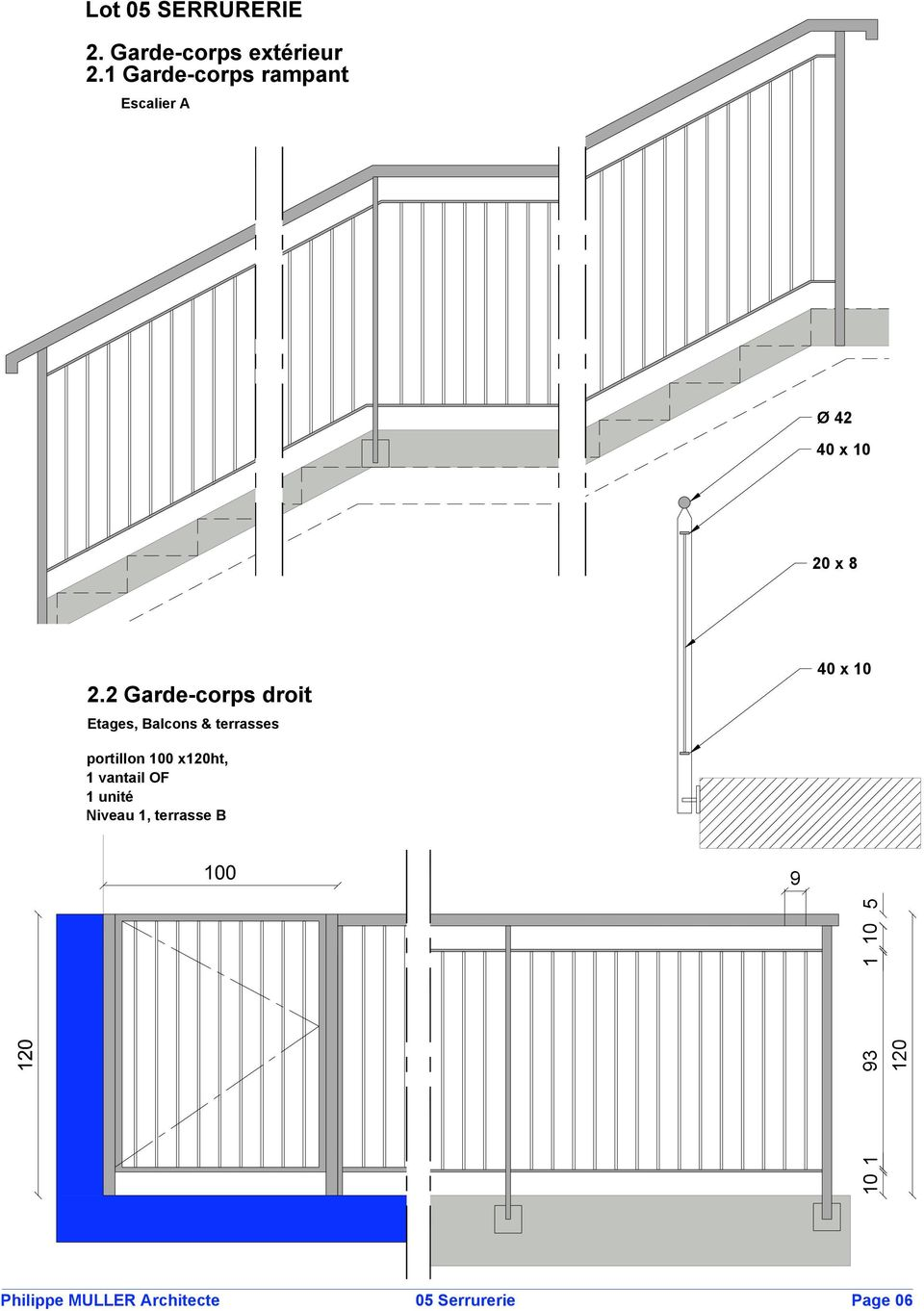 2 Garde corps droit Etages, Balcons & terrasses 40 x 10 portillon
