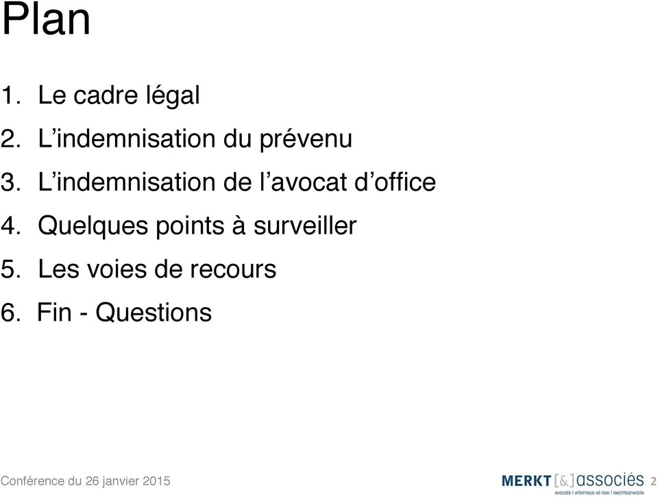 L indemnisation de l avocat d office 4.