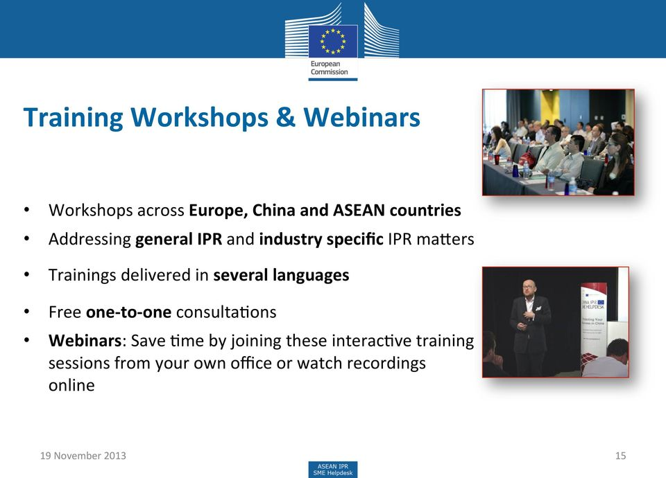 several languages Free one- to- one consultahons Webinars: Save Hme by joining these