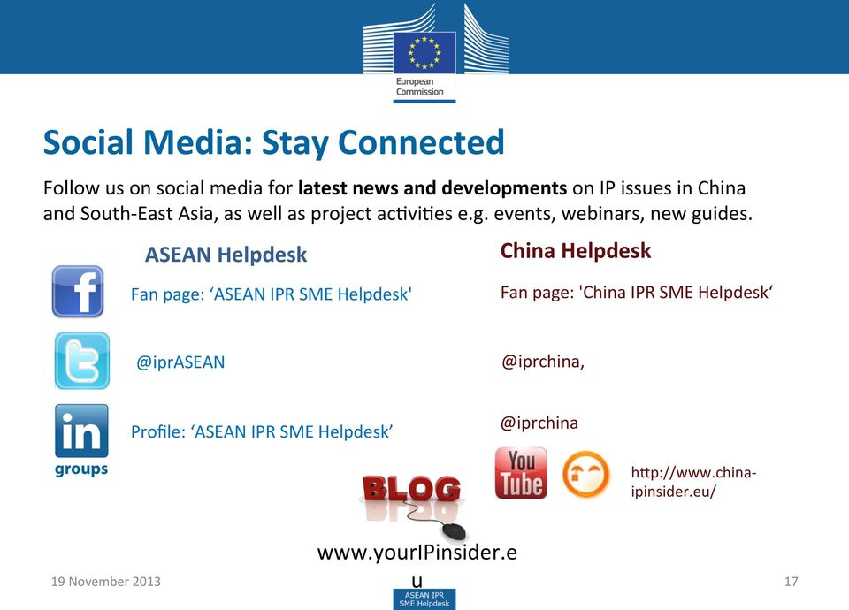 ASEAN Helpdesk Fan page: ASEAN IPR SME Helpdesk' China Helpdesk Fan page: 'China IPR SME Helpdesk