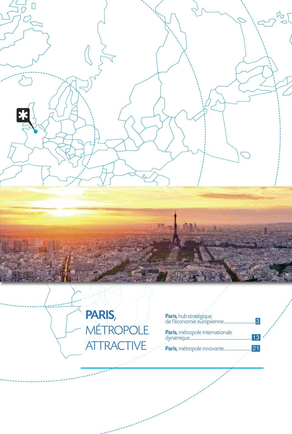 .. 3 Paris, métropole internationale