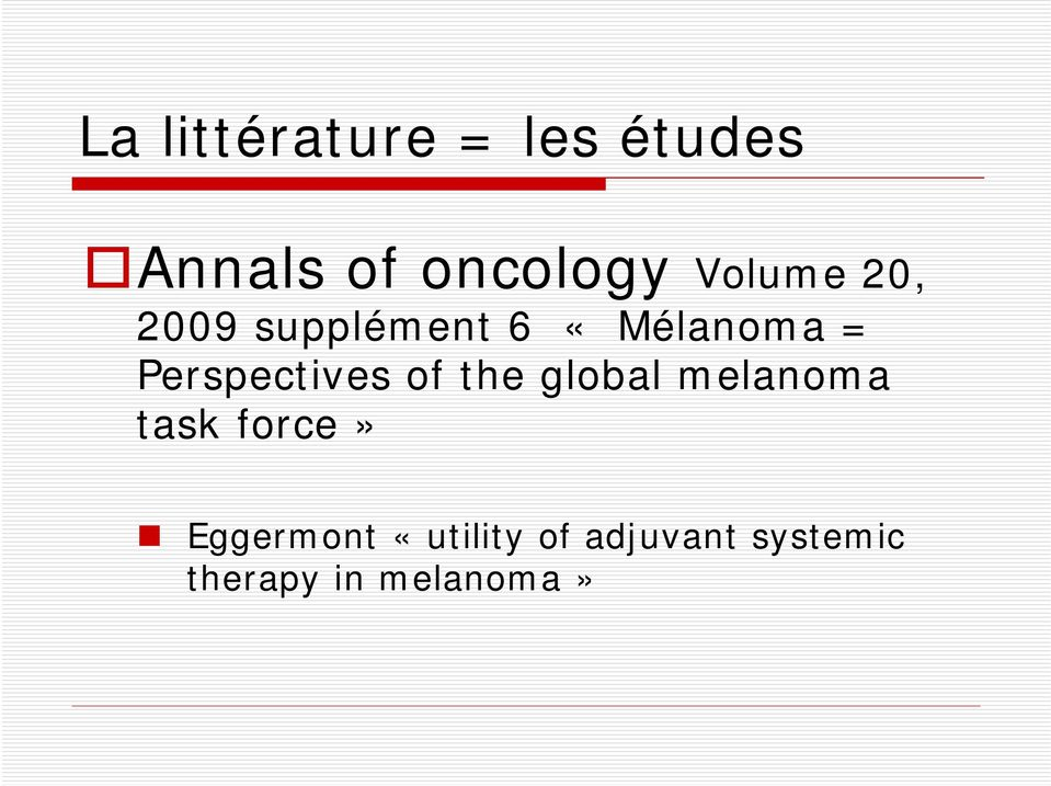 Perspectives of the global melanoma task force»