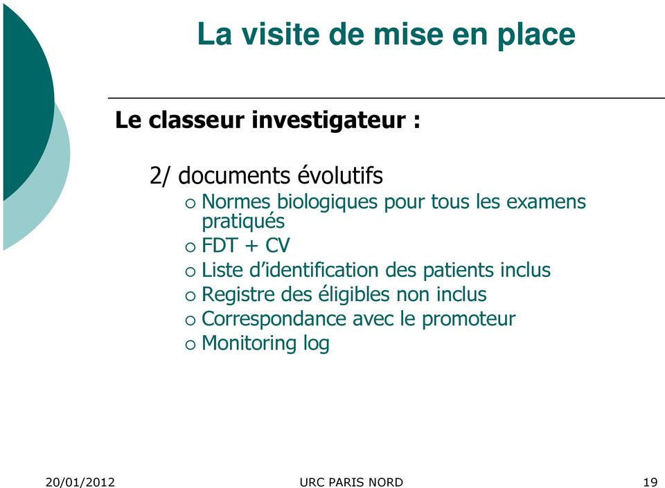 identification des patients inclus Registre des éligibles non
