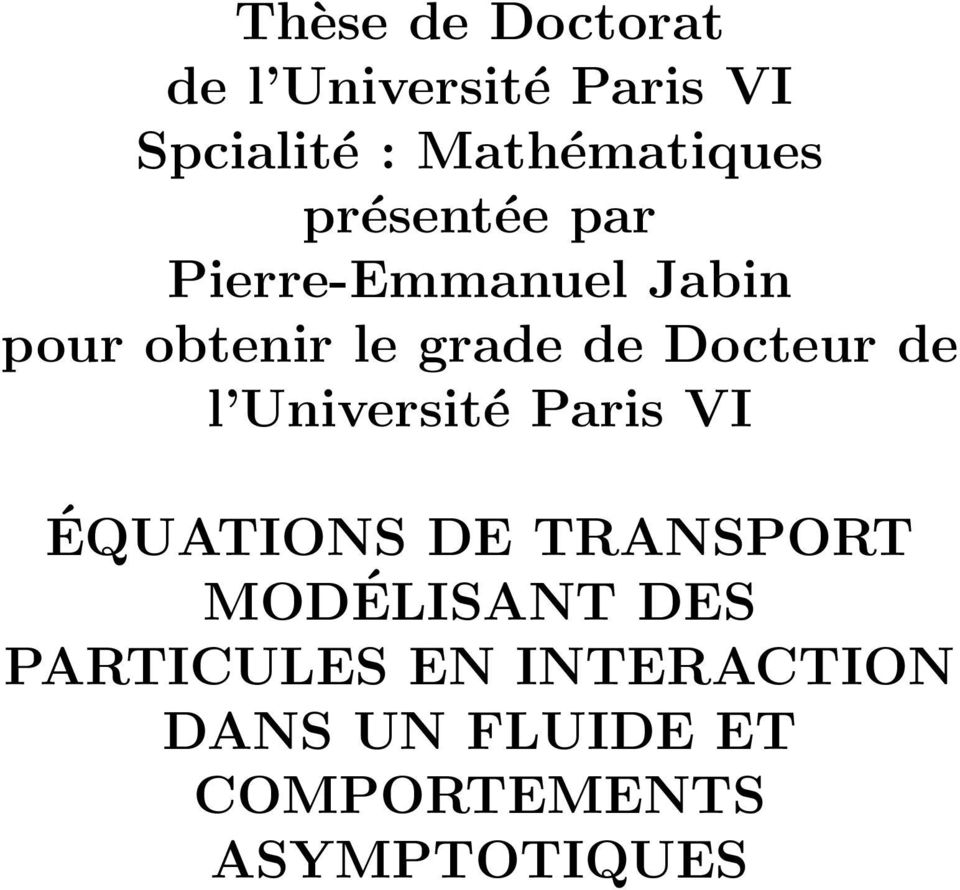 grade de Docteur de l Université Paris VI ÉQUATIONS DE TRANSPORT
