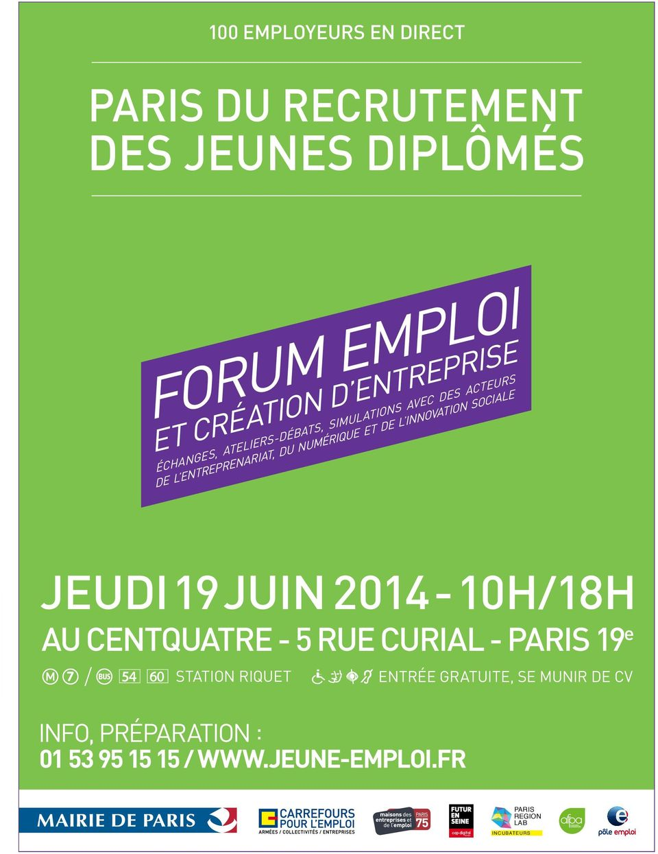 INNOVATION SOCIALE JEUDI 19 JUIN 2014-10H/18H AU CENTQUATRE - 5 RUE CURIAL - PARIS 19 e / STATION RIQUET