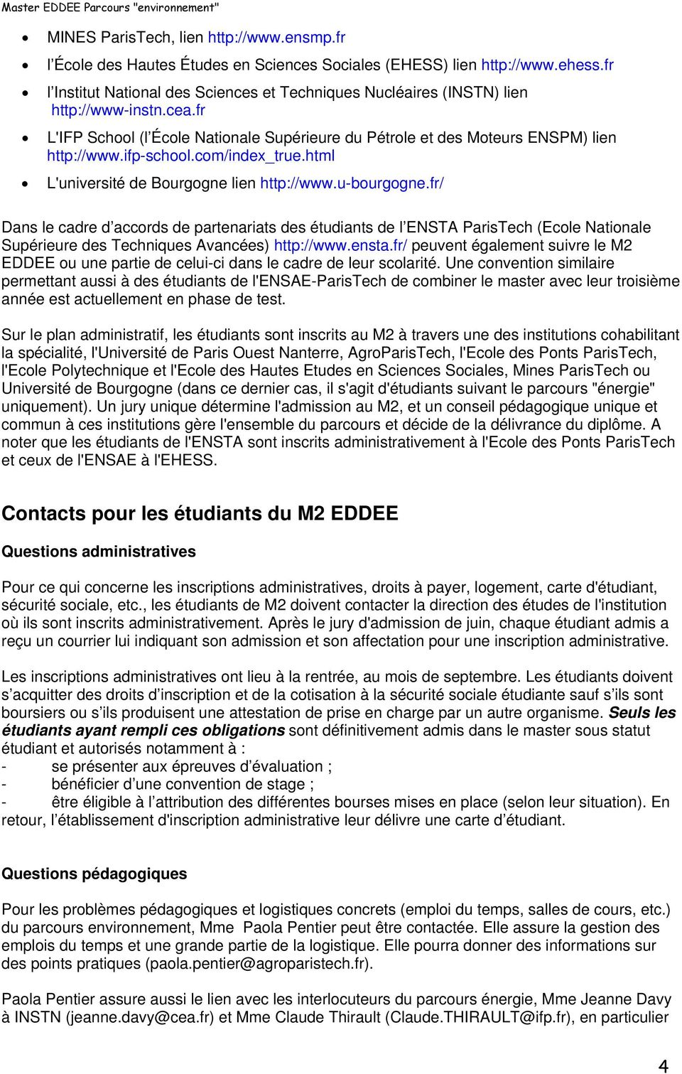 ifp-school.com/index_true.html L'université de Bourgogne lien http://www.u-bourgogne.