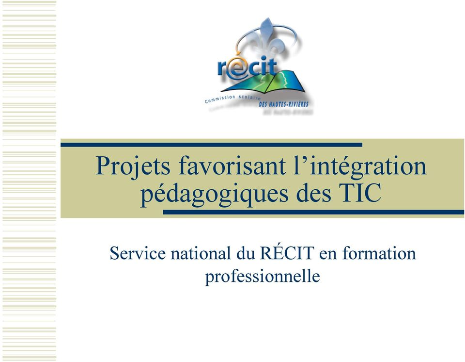 des TIC Service national