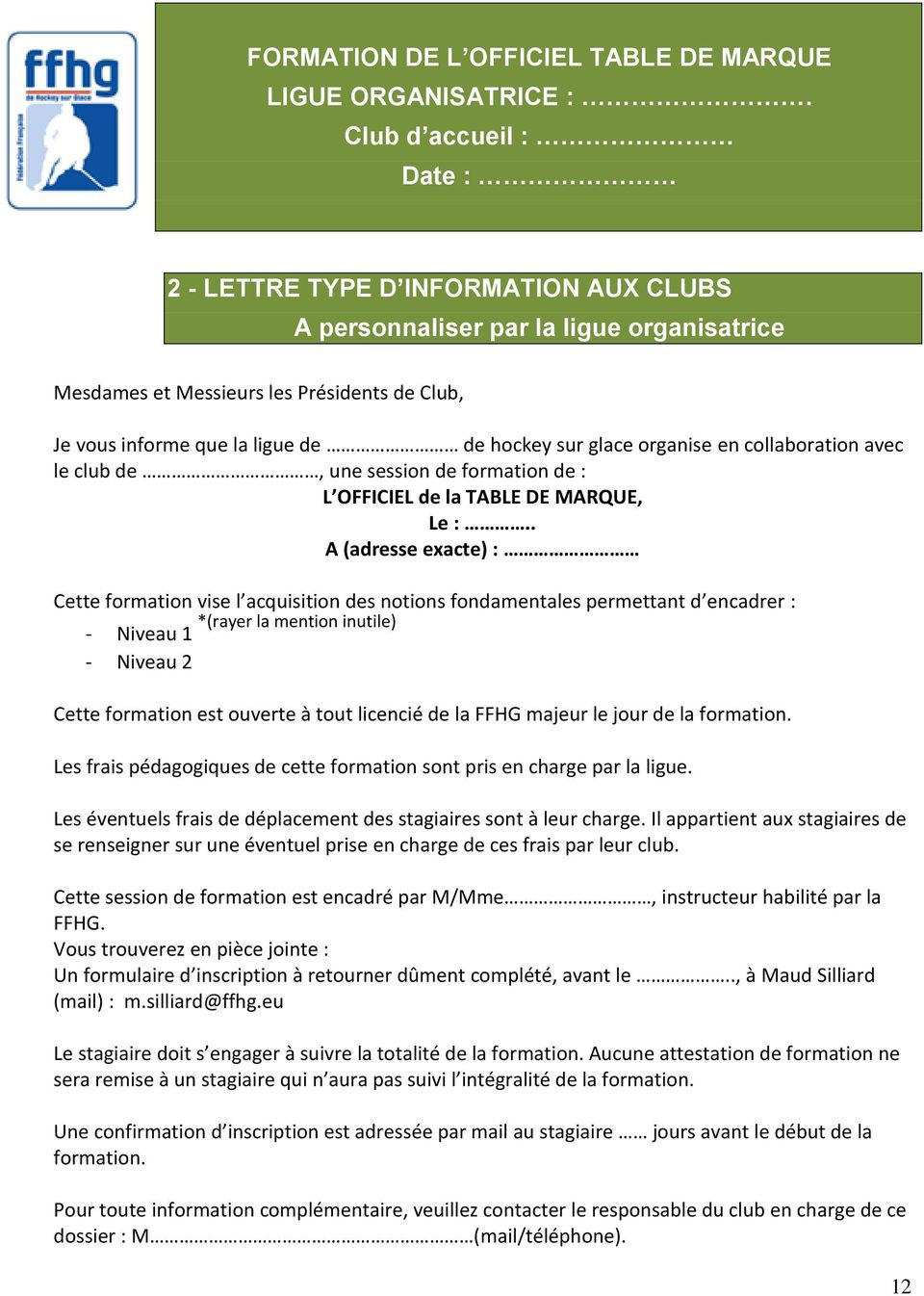 glace organise en collaboration avec le club de, une session de formation de : L OFFICIEL de la TABLE DE MARQUE, Le :.