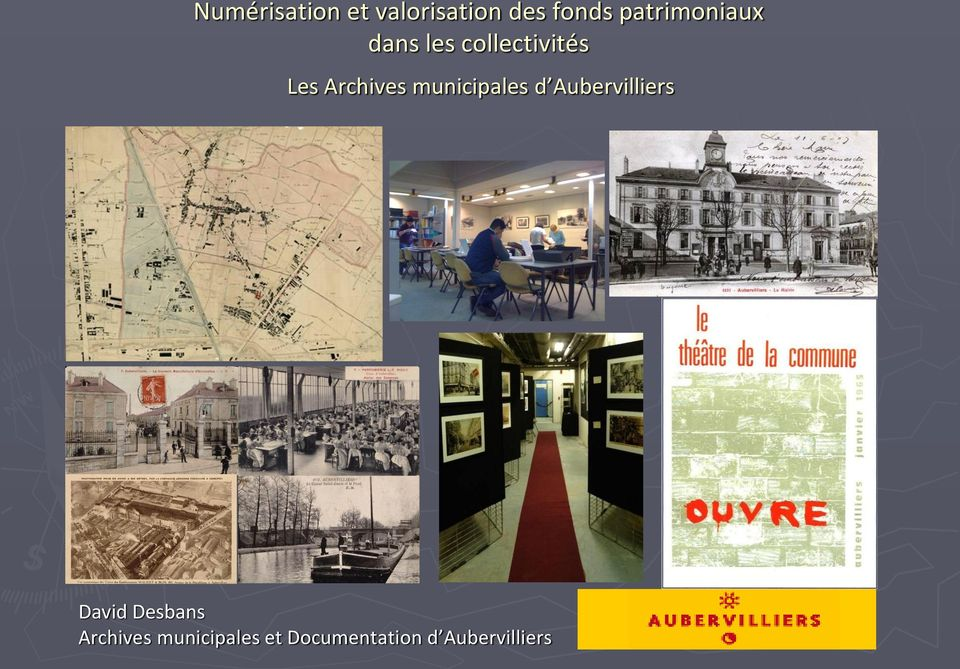 Archives municipales d Aubervilliers David