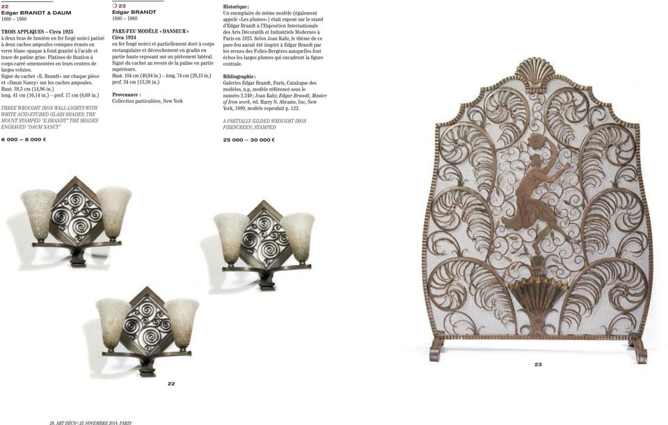 38,5 cm (14,96 in.) long. 41 cm (16,14 in.) prof. 17 cm (6,69 in.) THREE WROUGHT IRON WALL-LIGHTS WITH WHITE ACID-ETCHED GLASS SHADES; THE MOUNT STAMPED E.