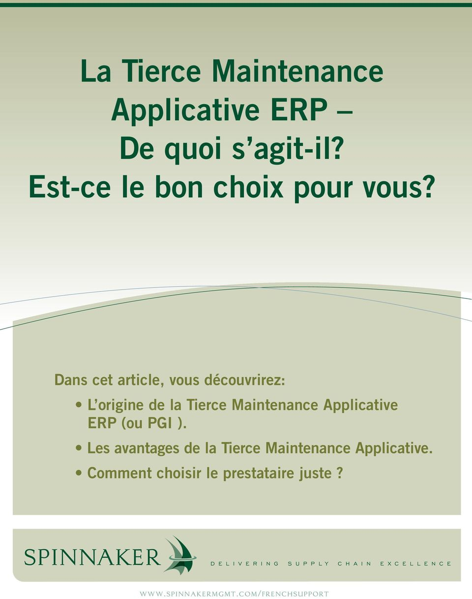 PGI ). Les avantages de la Tierce Maintenance Applicative.