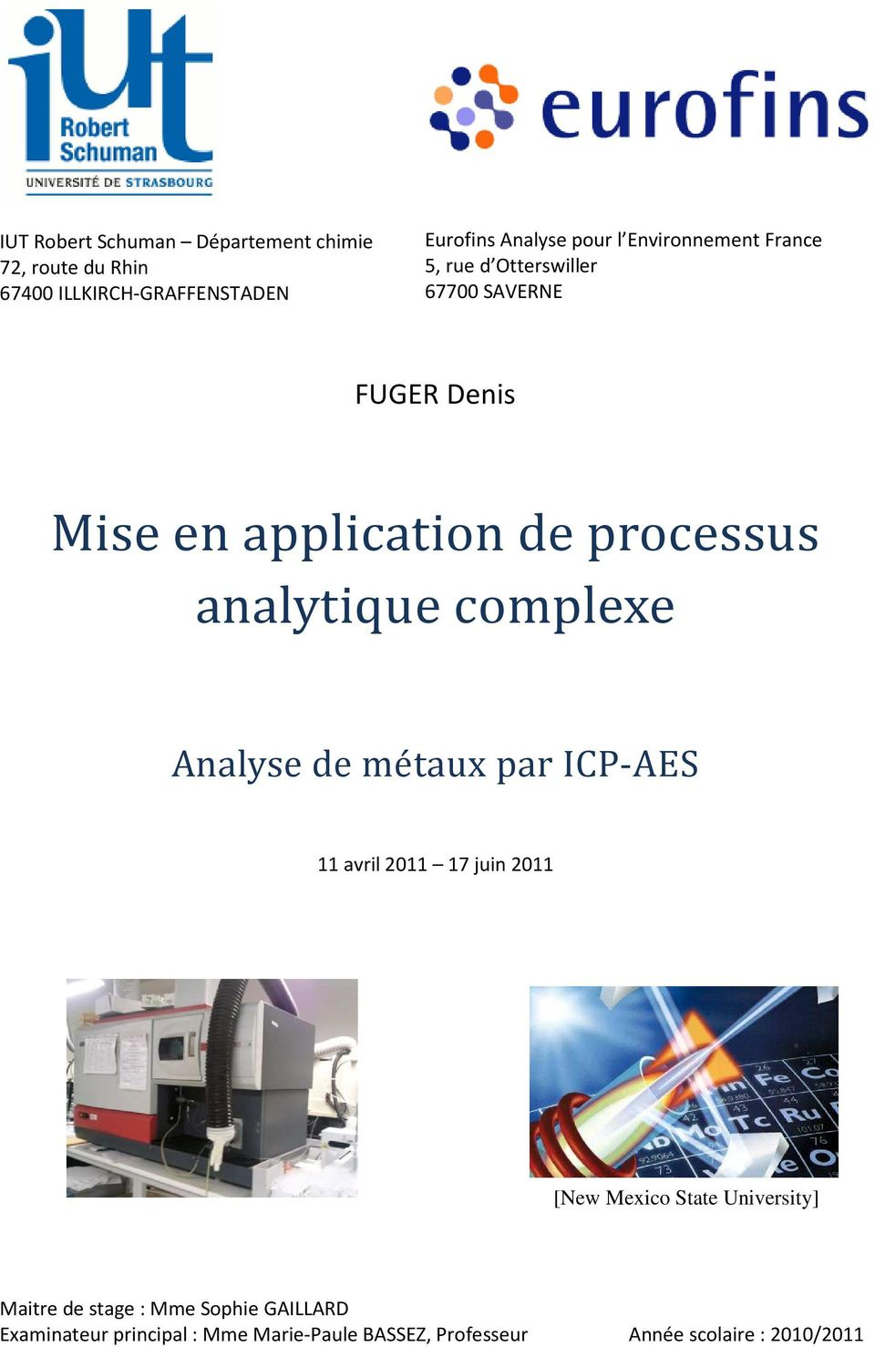 analytique complexe Analyse de métaux par ICP-AES 11 avril 2011 17 juin 2011 [New Mexico State University]