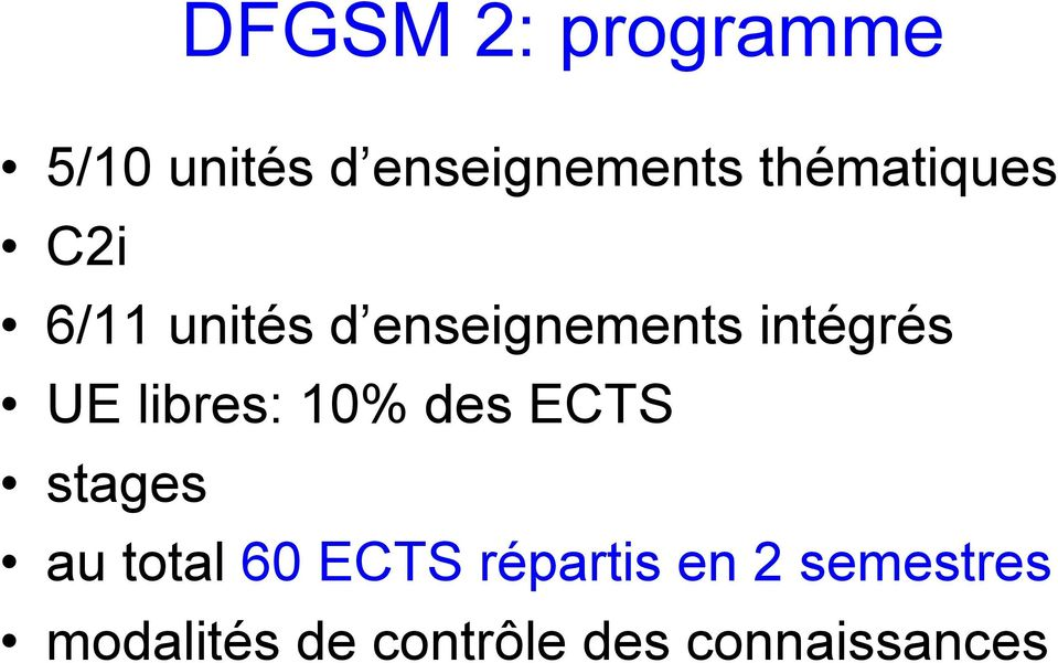 UE libres: 10% des ECTS stages au total 60 ECTS