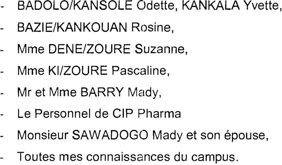 Mr et Mme BARRY Mady, - Le Personnel de CIP Pharma - Monsieur