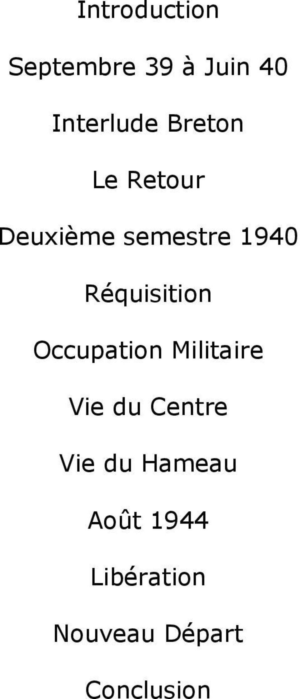 Réquisition Occupation Militaire Vie du Centre