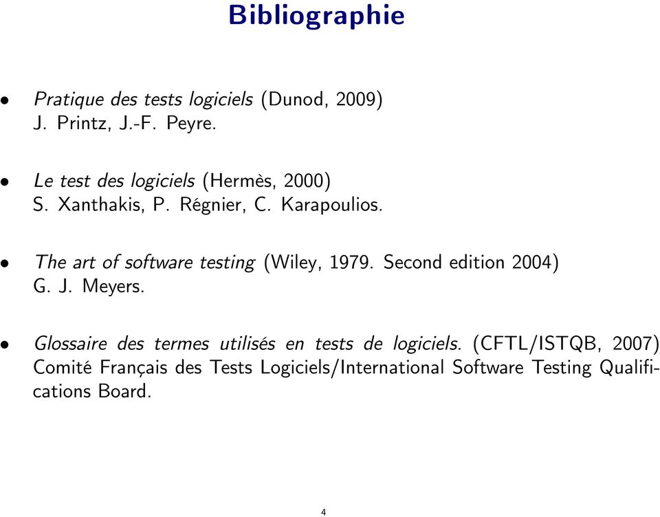 The art of software testing (Wiley, 1979. Second edition 2004) G. J. Meyers.