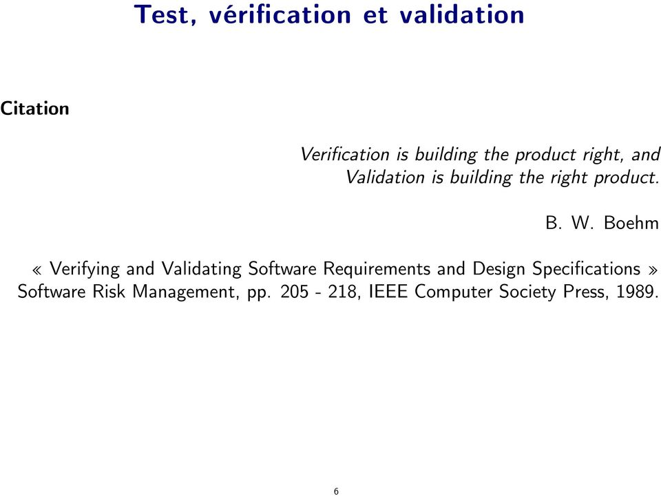 Boehm Verifying and Validating Software Requirements and Design