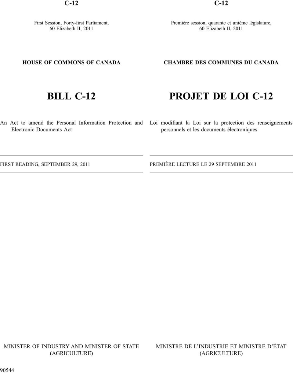 Documents Act Loi modifiant la Loi sur la protection des renseignements personnels et les documents électroniques FIRST READING, SEPTEMBER 29, 11