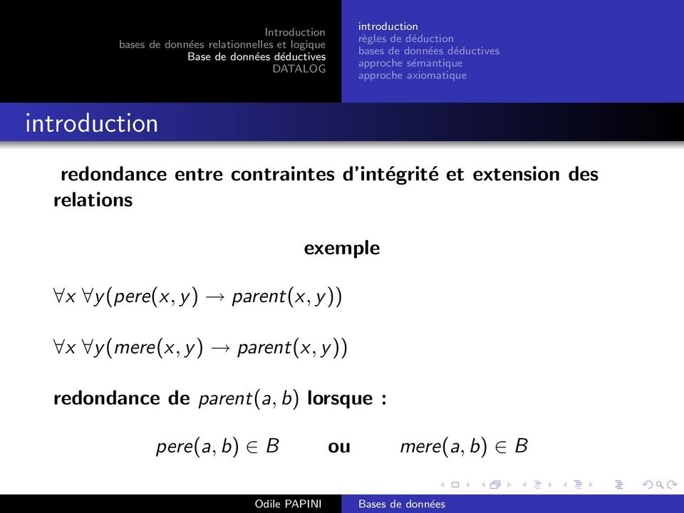 extension des relations exemple x y(pere(x,y) parent(x,y)) x
