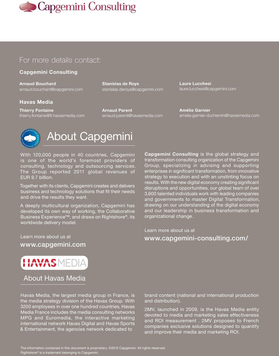 com About Capgemini With 120,000 people in 40 countries, Capgemini is one of the world s foremost providers of consulting, technology and outsourcing services.