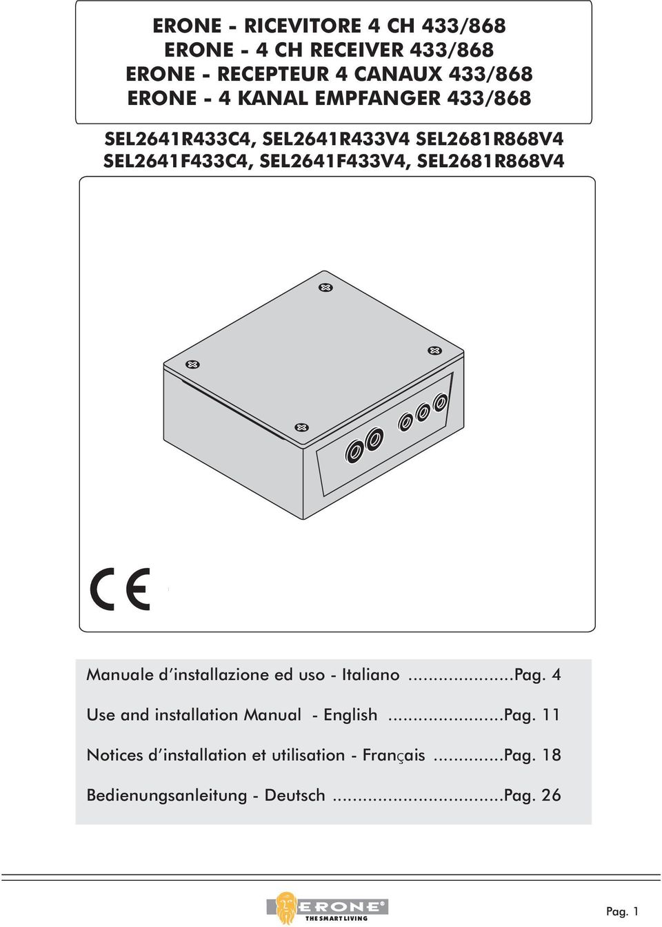 SEL2681R868V4 Manuale d installazione ed uso - Italiano...Pag. 4 Use and installation Manual - English.